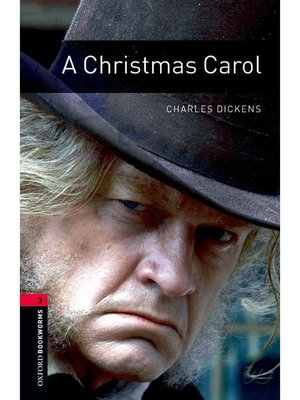 cover image of A Christmas Carol  (Oxford Bookworms Series Stage 3): 本編