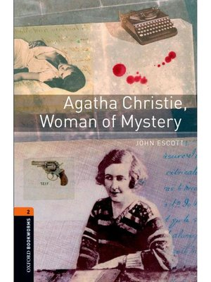 cover image of Agatha Christie, Woman of Mystery  (Oxford Bookworms Series Stage 2)