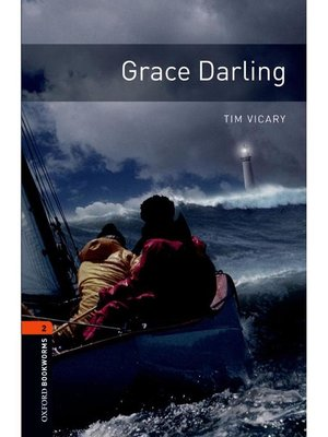 cover image of Grace Darling  (Oxford Bookworms Series Stage 2)