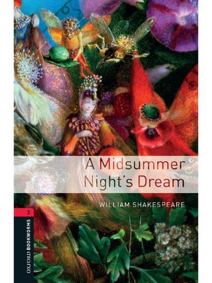 cover image of A Midsummer Night's Dream  (Oxford Bookworms Series Stage 3)