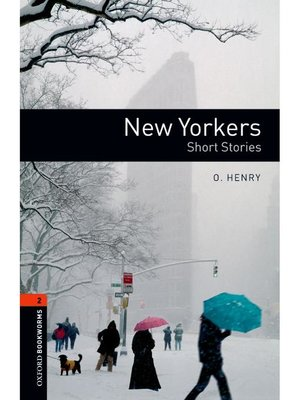 cover image of New Yorkers  (Oxford Bookworms Series Stage 2): 本編