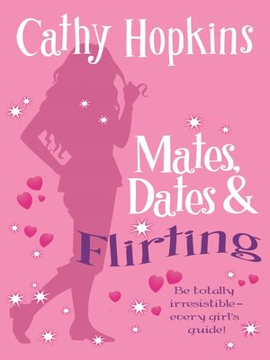 cover image of Mates, Dates and Flirting