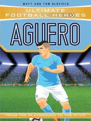 cover image of Aguero (Ultimate Football Heroes)--Collect Them All!