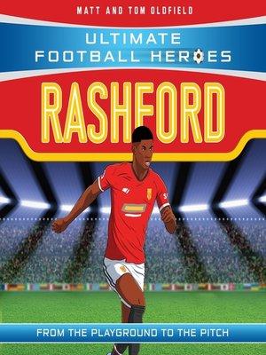 cover image of Rashford (Ultimate Football Heroes--the No.1 football series)
