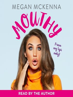 cover image of Mouthy--Unfiltered, Uncensored & Honest as Ever