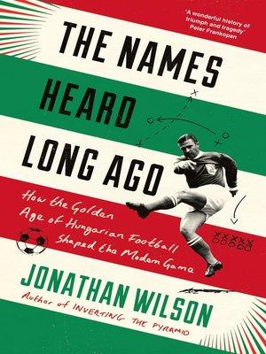cover image of The Names Heard Long Ago