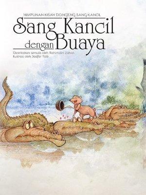 cover image of Sang Kancil dengan Buaya