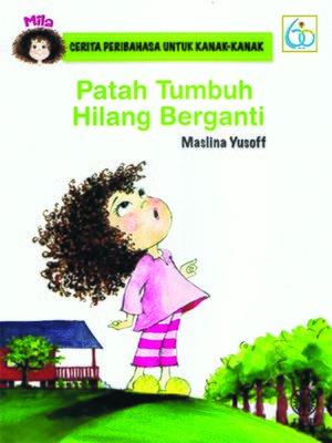 cover image of Patah Tumbuh Hilang Berganti