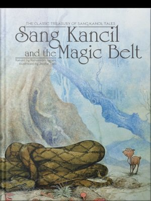 cover image of Sang Kancil and The Magic Belt