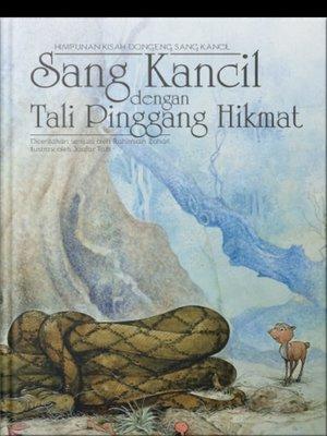 cover image of Sang Kancil dengan Tali Pinggang Hikmat