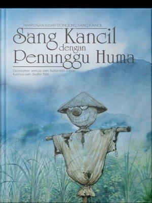 cover image of Sang Kancil dengan Penunggu Huma