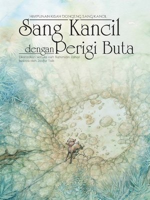 cover image of Sang Kancil dengan Perigi Buta