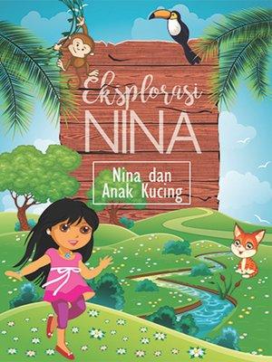 cover image of Nina dan Anak Kucing