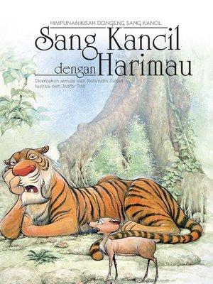 cover image of Sang Kancil dengan Harimau