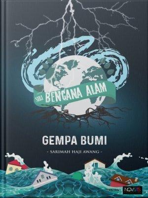 cover image of Siri Bencana Alam: Gempa Bumi