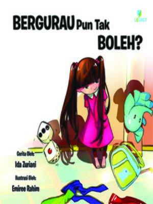 cover image of Bergurau Pun Tak Boleh?