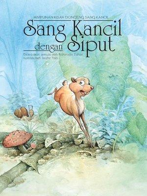 cover image of Sang Kancil dengan Siput