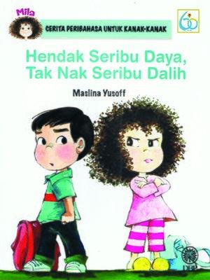 cover image of Hendak Seribu Daya, Tak Nak Seribu Dalih