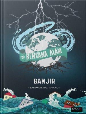 cover image of Siri Bencana Alam: Banjir