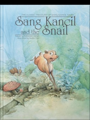 cover image of Sang Kancil and The Snail