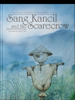 cover image of Sang Kancil and The Scarecrow