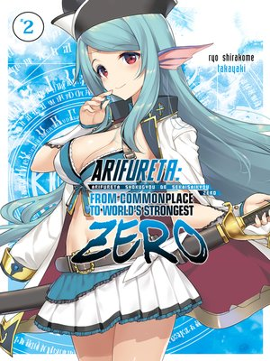 cover image of Arifureta Zero, Volume 2