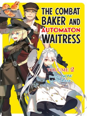 cover image of The Combat Baker and the Automaton Waitress, Volume 2