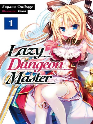 cover image of Lazy Dungeon Master, Volume 1