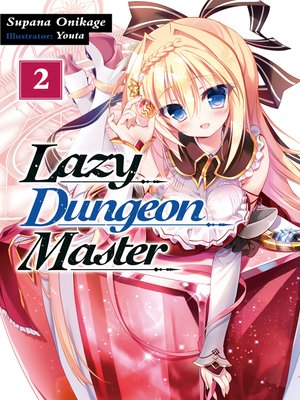 cover image of Lazy Dungeon Master, Volume 2