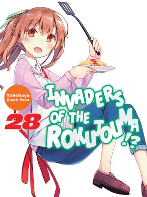 cover image of Invaders of the Rokujouma!?, Volume 28