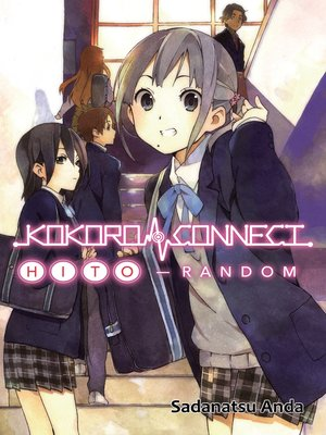 cover image of Kokoro Connect Volume 1: Hito Random