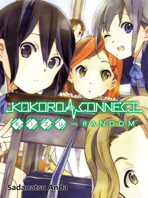 cover image of Kokoro Connect, Volume 2