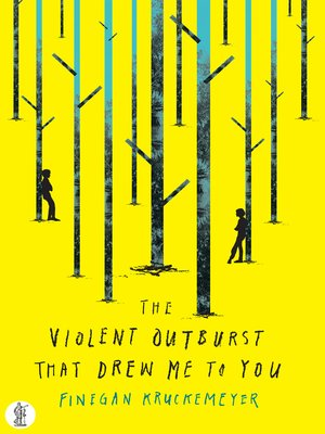 cover image of The Violent Outburst that drew me to you