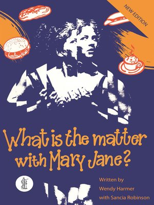 cover image of What is the Matter with Mary Jane?