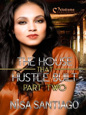 cover image of The House that Hustle Built, Part 2