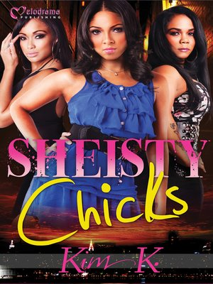 cover image of Sheisty Chicks