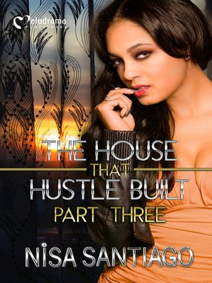 cover image of The House that Hustle Built, Part 3