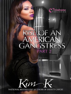 cover image of Rise of an American Gangstress, Part 2
