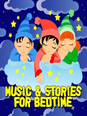 cover image of Music & Stories for Bedtime