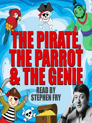 cover image of The Pirate, the Parrot & the Genie