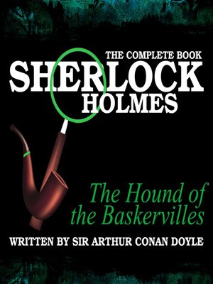 cover image of Sherlock Holmes: The Complete Book - The Hound of the Baskervilles
