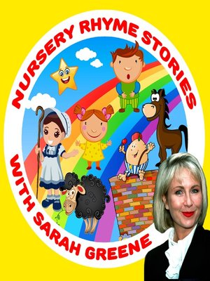 cover image of Nursery Rhyme Stories with Sarah Greene