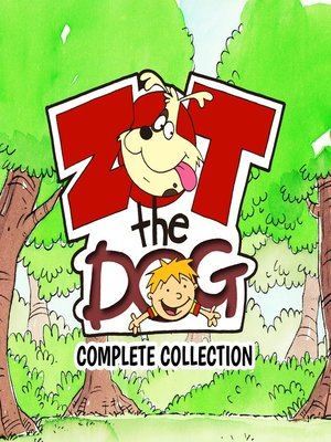 cover image of Zot the Dog: Complete Collection