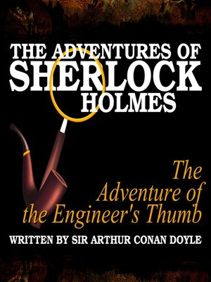 cover image of The Adventures of Sherlock Holmes: The Adventure of the Engineer's Thumb