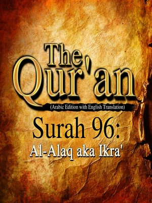 cover image of The Qur'an (Arabic Edition with English Translation) - Surah 96 - Al-Alaq aka Ikra'
