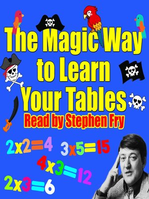 cover image of The Magic Way to Learn Your Tables