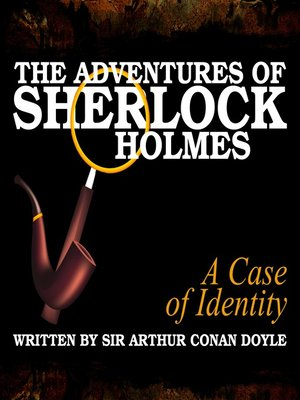 cover image of The Adventures of Sherlock Holmes: A Case of Identity