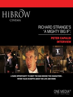 cover image of Richard Strange's A Mighty Big If: Peter Capaldi