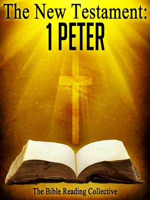 cover image of The New Testament: 1 Peter