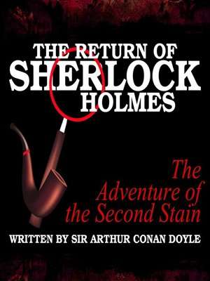 cover image of The Return of Sherlock Holmes: The Adventure of the Second Stain